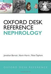Oxford Desk Reference: Nephrology (Oxford Desk Reference Series)(Repost)