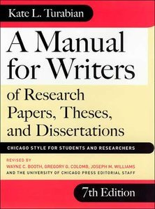 A Manual for Writers of Research Papers, Theses, and Dissertations (Repost)