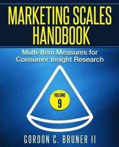 Marketing Scales Handbook: Multi-Item Measures for Consumer Insight Research