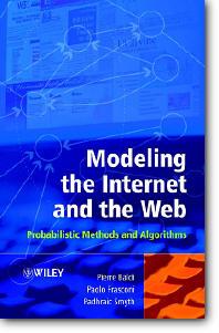 Pierre Baldi, et al, «Modeling the Internet and the Web: Probabilistic Methods and Algorithms»