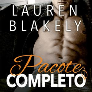 «Pacote Completo» by Lauren Blakely