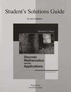 Student's Solutions Guide to Accompany Discrete Mathematics and Its Applications