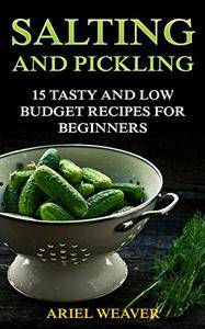 Salting and Pickling