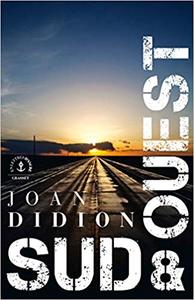 Sud et Ouest - Joan Didion