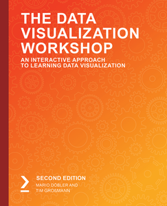 The Data Visualization Workshop – Second Edition