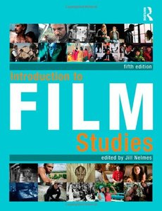 Introduction to Film Studies, 5th edition
