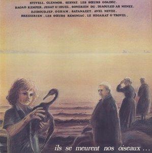Various Breton-Folk Artists - Ils Se Meurent Nos Oiseaux... (1978) MN 04 - FR 1st Pressing - LP/FLAC In 24bit/96kHz