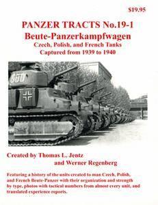 Beute-Panzerkampfwagen (Panzer Tracts No.19-01)