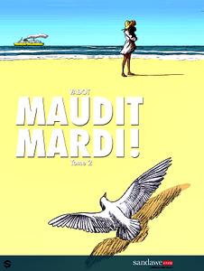 Maudit Mardi - Tome 2