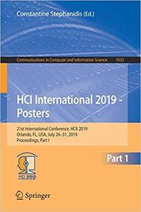 HCI International 2019 - Posters: 21st International Conference, HCII 2019, Orlando, FL, USA, July 26–31, 2019, Proceedi