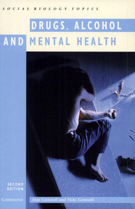 """Drugs, Alcohol and Mental Health"" by Alan Cornwell and Vicky Cornwell"