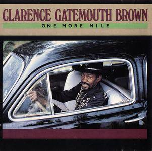 Clarence 'Gatemouth' Brown - One More Mile (1983) [Re-Up]