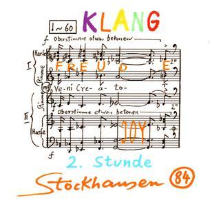 Karlheinz Stockhausen - Freude - 2nd Stunde aus Klang (2006) {Stockhausen-Verlag No. 84}