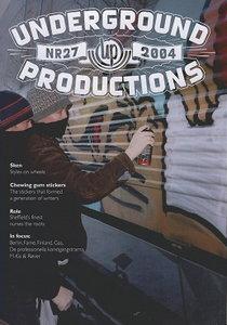 Underground Productions Graffiti Magazine Issue 27