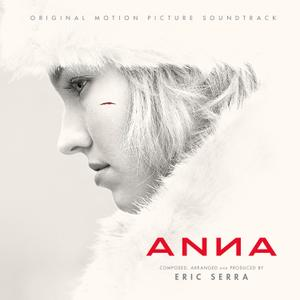 Eric Serra - Anna (Original Motion Picture Soundtrack) (2019)