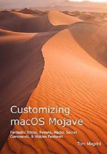 Customizing macOS Mojave  [Repost]