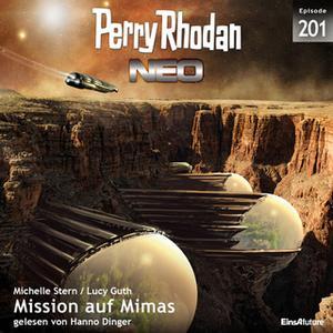 «Perry Rhodan Neo - Episode 201: Mission auf Mimas» by Michelle Stern,Lucy Guth