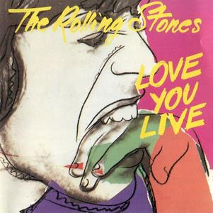 The Rolling Stones - Love You Live (1977) [2 Releases]