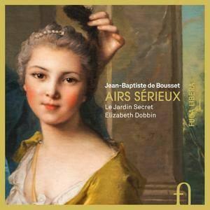 Jean-Baptiste de Bousset - Airs Sérieux - Elizabeth Dobbin & le Jardin Secret (2016) {Fuga Libera Official Digital Downloads}