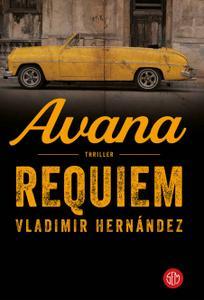 Vladimir Hernández - Avana requiem