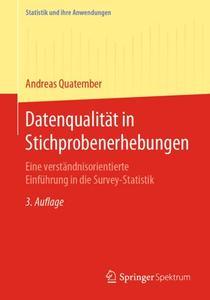 Datenqualität in Stichprobenerhebungen: Eine verständnisorientierte Einführung in die Survey-Statistik
