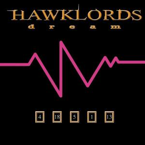 Hawklords - Dream (2013)