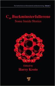 C60: Buckminsterfullerene: Some Inside Stories