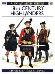 18th Century Highlanders (Men-at-Arms Series 261)
