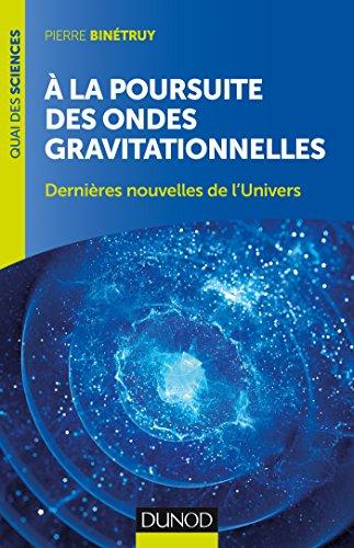 A la poursuite des ondes gravitationnelles - 2e édition
