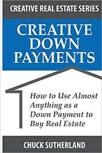 Creative Real Estate Down Payments