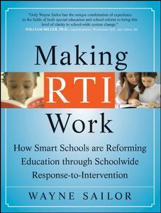 Making RTI Work: How Smart Schools are Reforming Education through Schoolwide Response-to-Intervention [Repost]