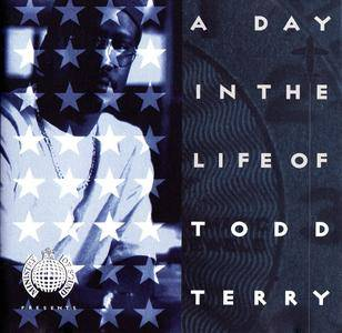 Todd Terry - A Day In The Life (1995)