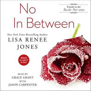«No In Between» by Lisa Renee Jones