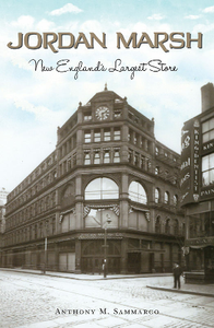 Jordan Marsh : New England's Largest Store