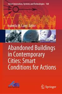 Abandoned Buildings in Contemporary Cities: Smart Conditions for Actions (Repost)
