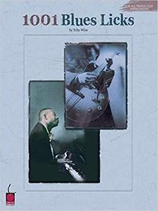 1001 Blues Licks: For All Treble Clef Instruments [Repost]