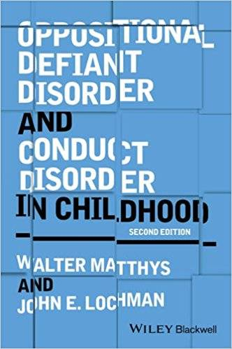 Oppositional Defiant Disorder and Conduct Disorder in Childhood, 2nd edition