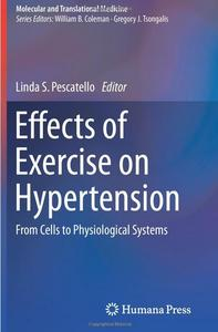 Effects of Exercise on Hypertension: From Cells to Physiological Systems