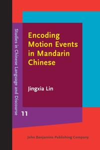 Encoding Motion Events in Mandarin Chinese: A cognitive functional study