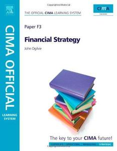 CIMA Official Learning System Financial Strategy, Sixth Edition