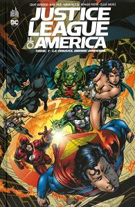 Justice League of America - Tome 1 - Le Nouvel Ordre Mondial