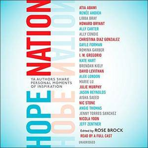 Hope Nation: YA Authors Share Personal Moments of Inspiration [Audiobook]