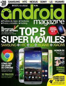 Android Magazine Spain - Issue 46 2016