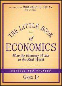 The Little Book of Economics: How the Economy Works in the Real World, Revised and Updated edition (repost)