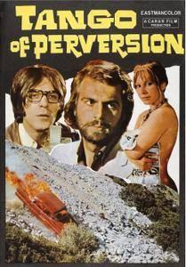 Tango of Perversion (1974) Tango 2001