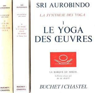 """Sri Aurobindo, """"La synthèse des yoga"""", 3 tomes"""