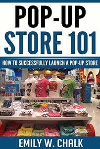 Pop-Up Store 101: How to Successfully Launch a Pop-Up Store