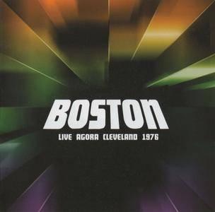 Boston - Live Agora Cleveland 1976 (2013)