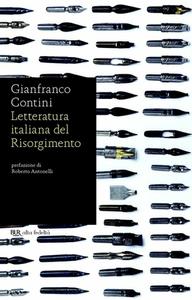 Gianfranco Contini - Letteratura italiana del Risorgimento (2012)