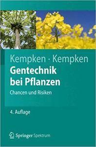 Gentechnik bei Pflanzen: Chancen und Risiken (Repost)